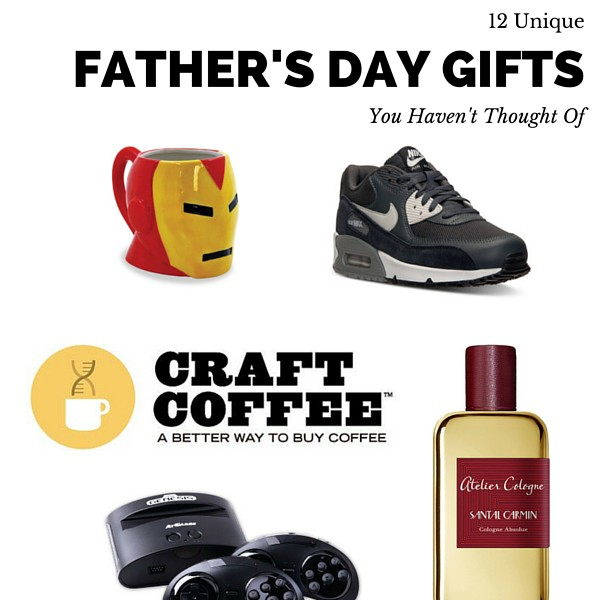 12 unique fathers day gifts you havent thought of